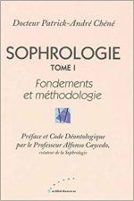 Sophrologie tome I, Fondements et méthodologie
